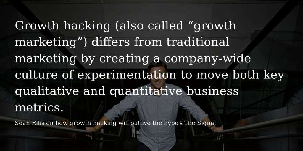 Growth Hacking (also known as growth marketing) differs from traditional marketing by creating a company-wide culture of experimentation to move both key qualitative and quantitative business metrics