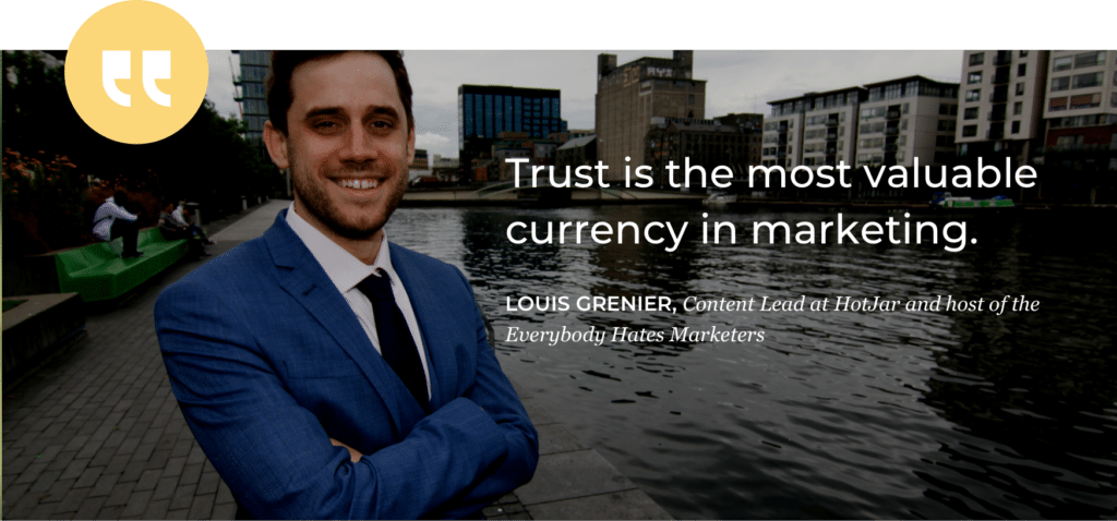 Louis Grenier quote - trust hacking